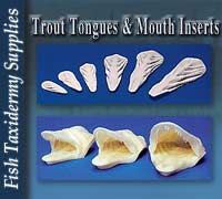 Trout Mouth Inserts and Tongues