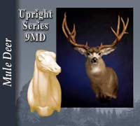 Mule Deer - Upright 9MD Series