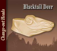 Blacktail Deer Change-Out Head