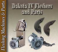 Dakota IV Fleshers and Parts