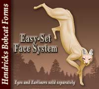 Hendricks Easy-Set Face System / Bobcat